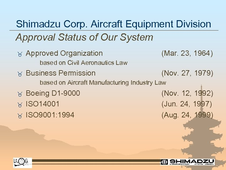 Shimadzu Corp. Aircraft Equipment Division Approval Status of Our System _ Approved Organization (Mar.