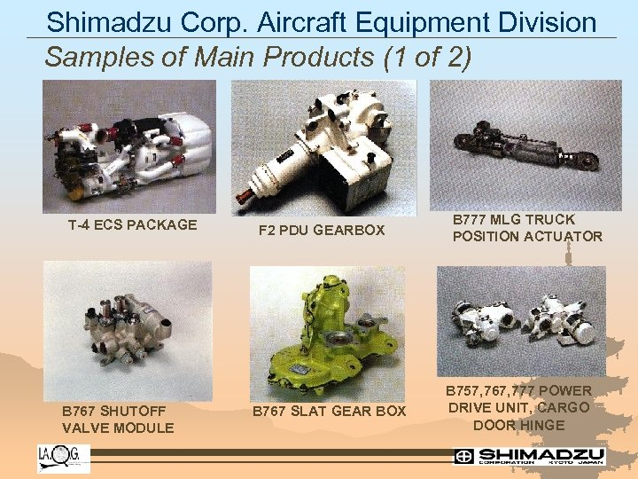 Shimadzu Corp. Aircraft Equipment Division Samples of Main Products (1 of 2) T-4 ECS