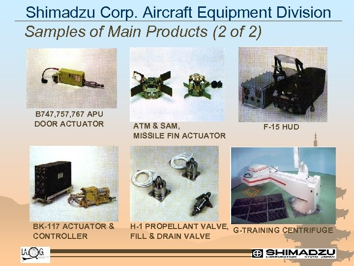 Shimadzu Corp. Aircraft Equipment Division Samples of Main Products (2 of 2) B 747,