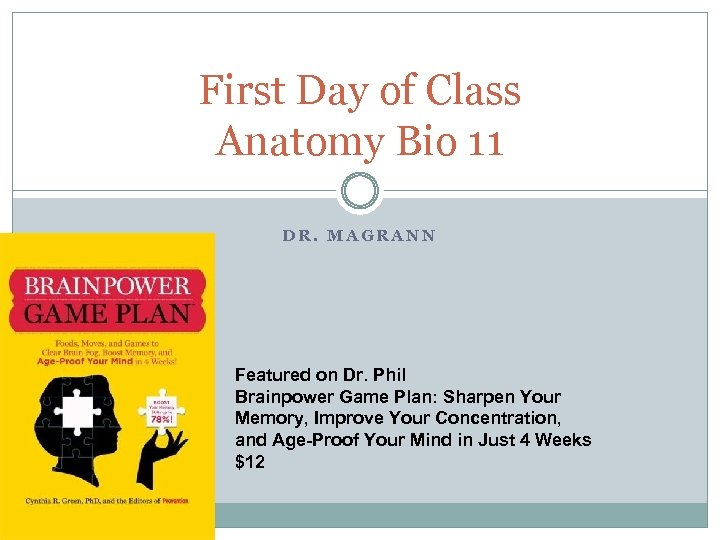 First Day of Class Anatomy Bio 11 DR. MAGRANN Featured on Dr. Phil Brainpower