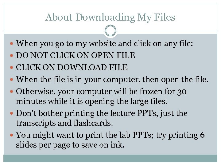About Downloading My Files When you go to my website and click on any