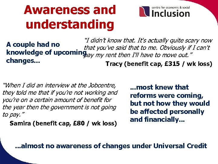"""Awareness and understanding """"I didn't know that. It's actually quite scary now A couple"""