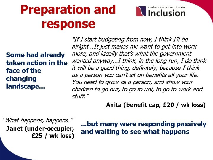 """Preparation and response """"If I start budgeting from now, I think I'll be alright."""