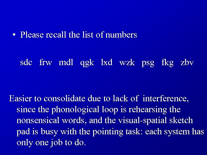 • Please recall the list of numbers sdc frw mdl qgk lxd wzk