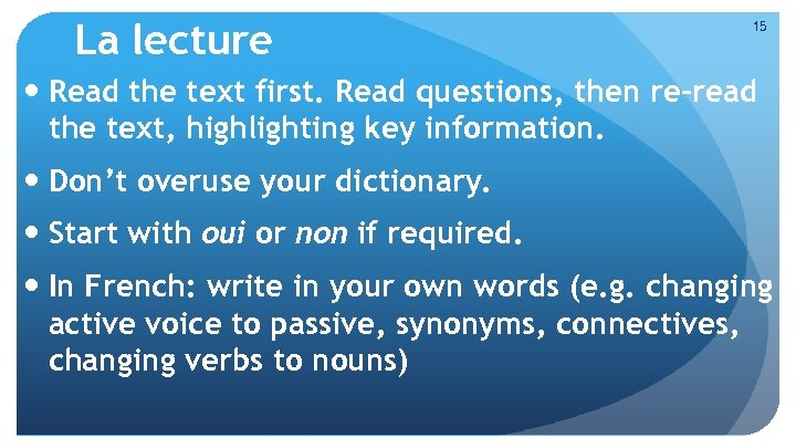 La lecture 15 Read the text first. Read questions, then re-read the text, highlighting