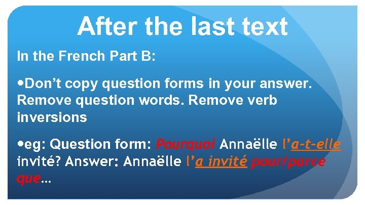 After the last text In the French Part B: Don't copy question forms in