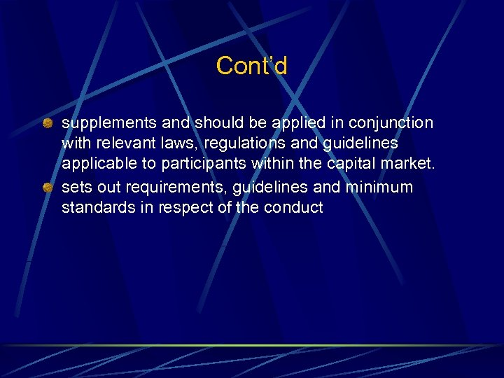 Cont'd supplements and should be applied in conjunction with relevant laws, regulations and guidelines