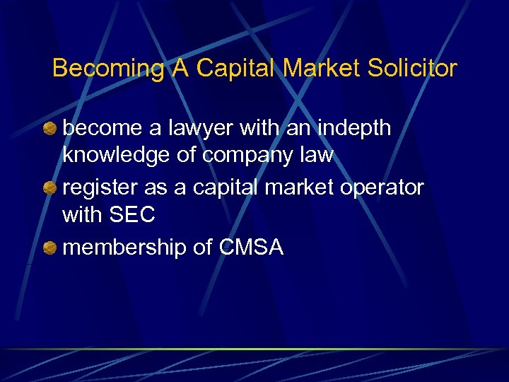 Becoming A Capital Market Solicitor become a lawyer with an indepth knowledge of company