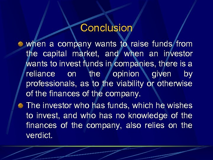 Conclusion when a company wants to raise funds from the capital market, and when