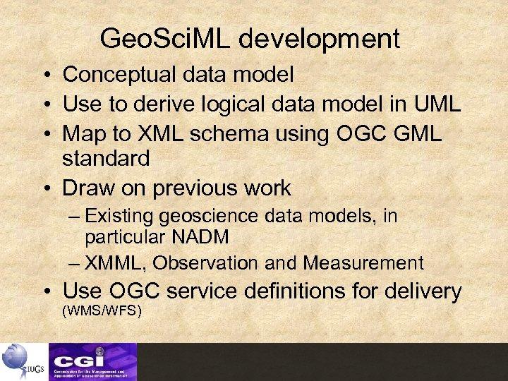 Geo. Sci. ML development • Conceptual data model • Use to derive logical data