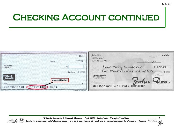 1. 14. 2. G 1 Checking Account continued © Family Economics & Financial Education