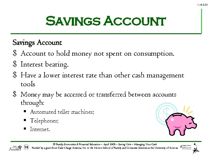 1. 14. 2. G 1 Savings Account $ Account to hold money not spent
