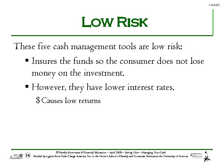 1. 14. 2. G 1 Low Risk These five cash management tools are low