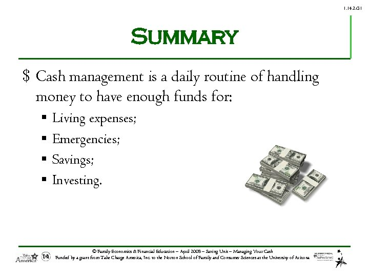 1. 14. 2. G 1 Summary $ Cash management is a daily routine of