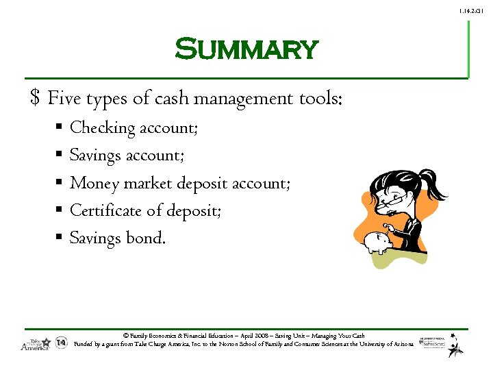 1. 14. 2. G 1 Summary $ Five types of cash management tools: §