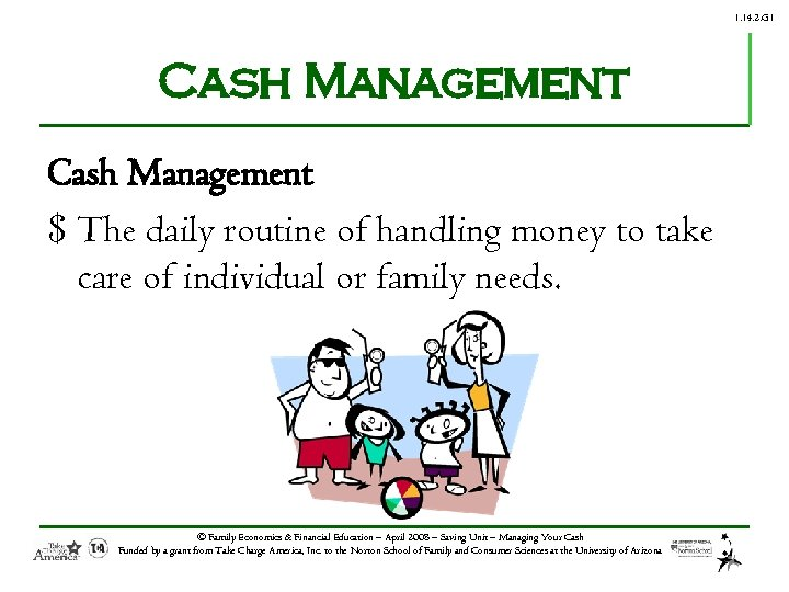 1. 14. 2. G 1 Cash Management $ The daily routine of handling money