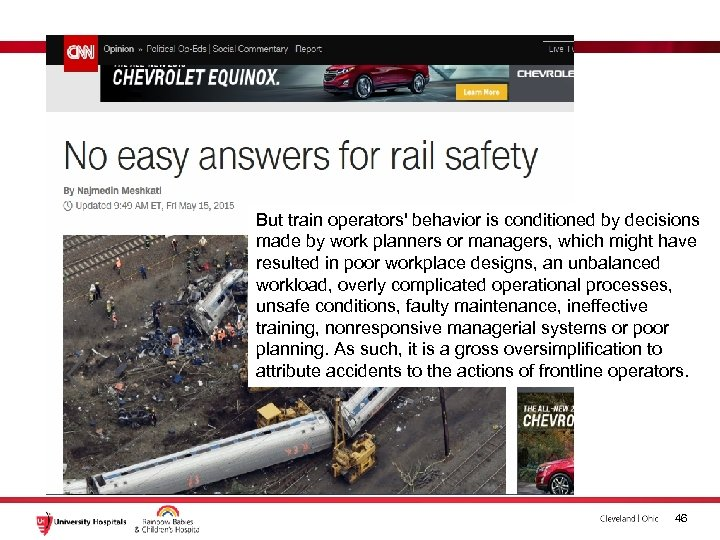 But train operators' behavior is conditioned by decisions made by work planners or managers,