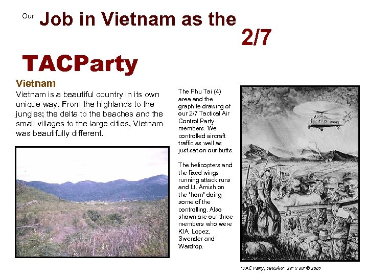 Job in Vietnam as the 2/7 Our TACParty Vietnam is a beautiful country