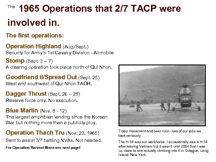 1965 Operations that 2/7 TACP were involved in. The first operations: Operation Highland (Aug.