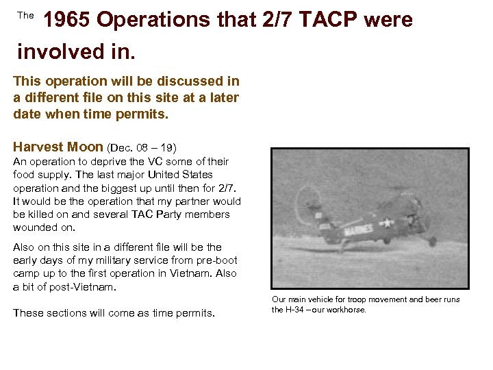 1965 Operations that 2/7 TACP were involved in. The This operation will be discussed