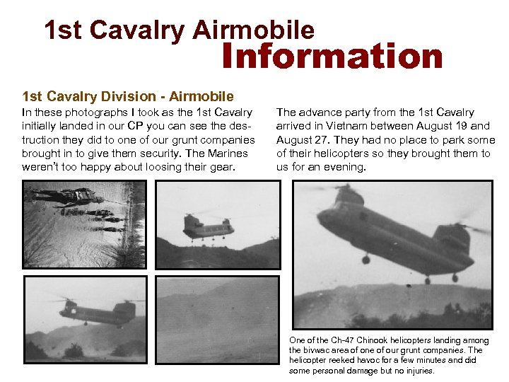 1 st Cavalry Airmobile Information 1 st Cavalry Division - Airmobile In these photographs