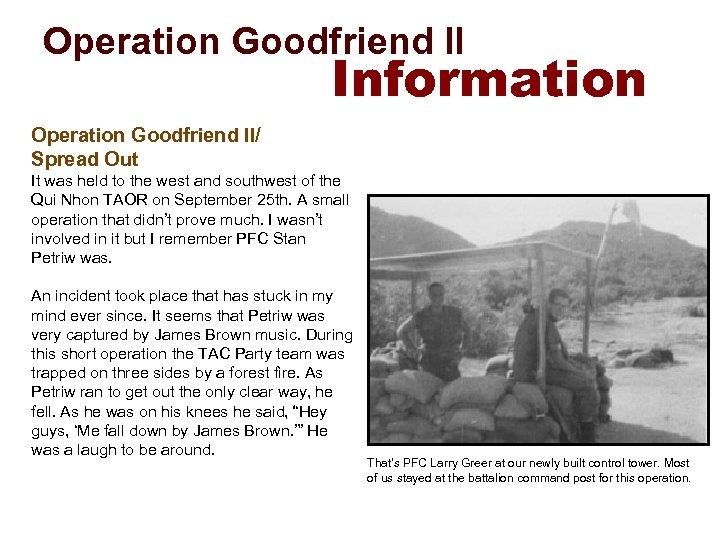 Operation Goodfriend II Information Operation Goodfriend II/ Spread Out It was held to the