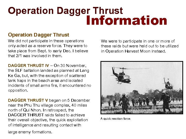 Operation Dagger Thrust Information Operation Dagger Thrust We did not participate in these operations