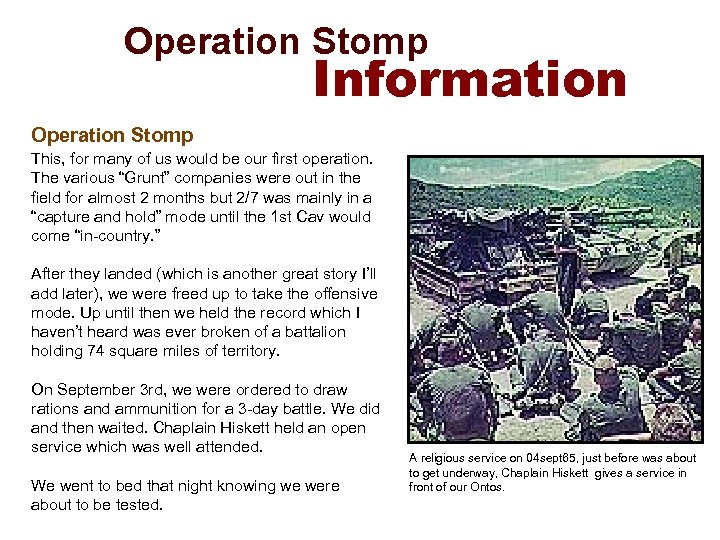 Operation Stomp Information Operation Stomp This, for many of us would be our