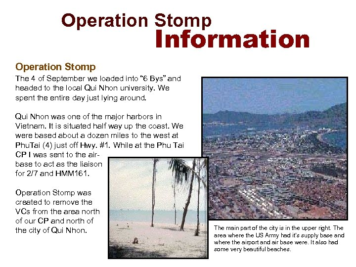Operation Stomp Information Operation Stomp The 4 of September we loaded into ""