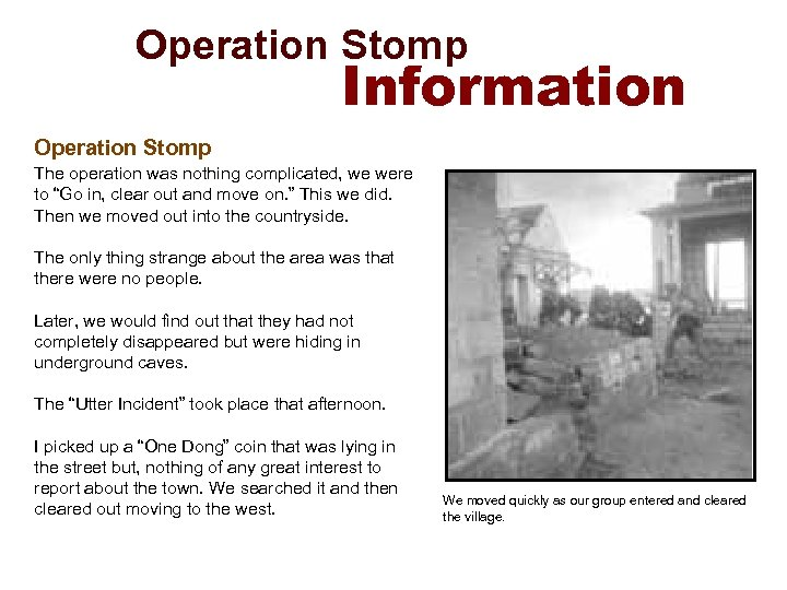 Operation Stomp Information Operation Stomp The operation was nothing complicated, we were to