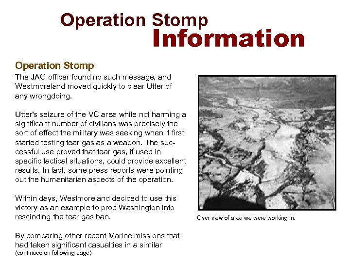 Operation Stomp Information Operation Stomp The JAG officer found no such message, and