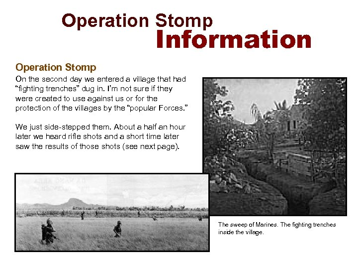Operation Stomp Information Operation Stomp On the second day we entered a village