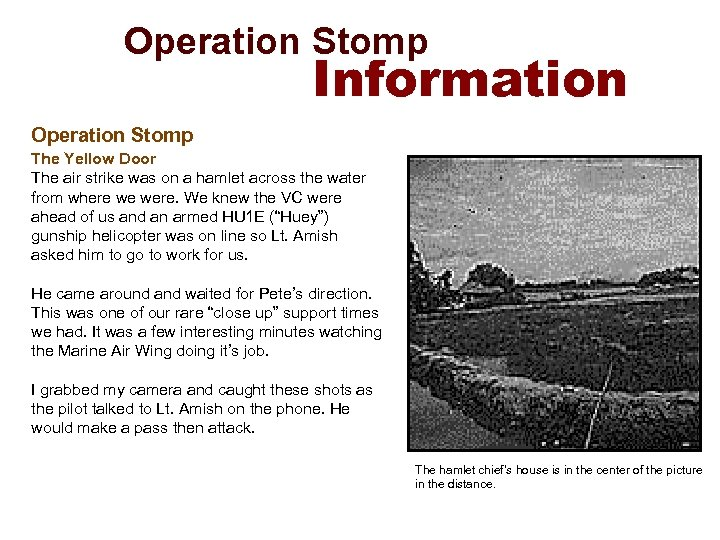 Operation Stomp Information Operation Stomp The Yellow Door The air strike was on