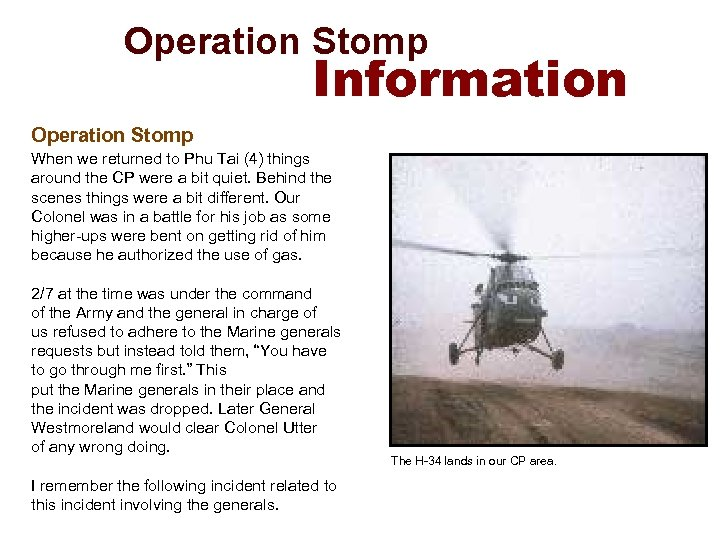 Operation Stomp Information Operation Stomp When we returned to Phu Tai (4) things