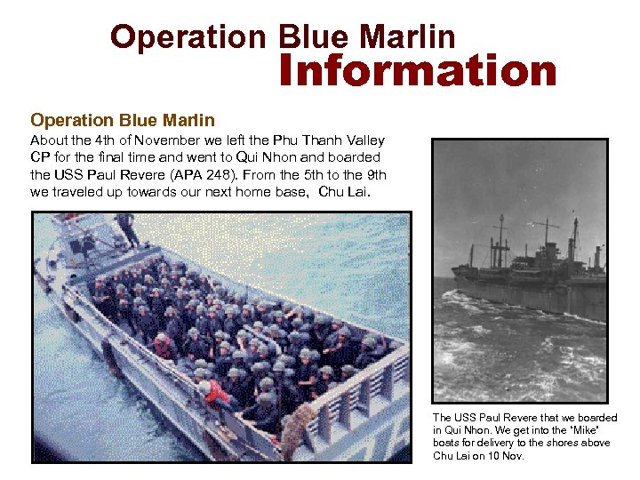 Operation Blue Marlin Information Operation Blue Marlin About the 4 th of November