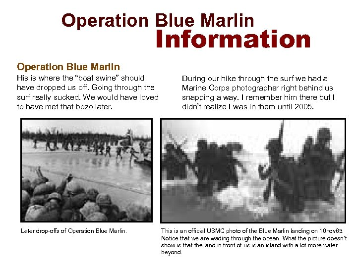 "Operation Blue Marlin Information Operation Blue Marlin His is where the ""boat swine"""
