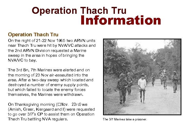 Operation Thach Tru Information Operation Thach Tru On the night of 21 -22