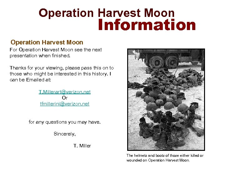 Operation Harvest Moon Information Operation Harvest Moon For Operation Harvest Moon see the