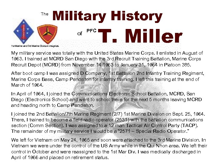 The Military History of 1 st Marine and 3 rd Marine Division insignias PFC