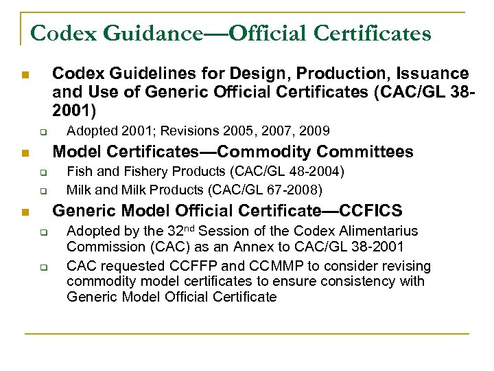 Codex Guidance—Official Certificates Codex Guidelines for Design, Production, Issuance and Use of Generic Official