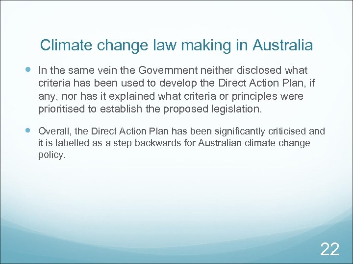 Climate change law making in Australia In the same vein the Government neither disclosed
