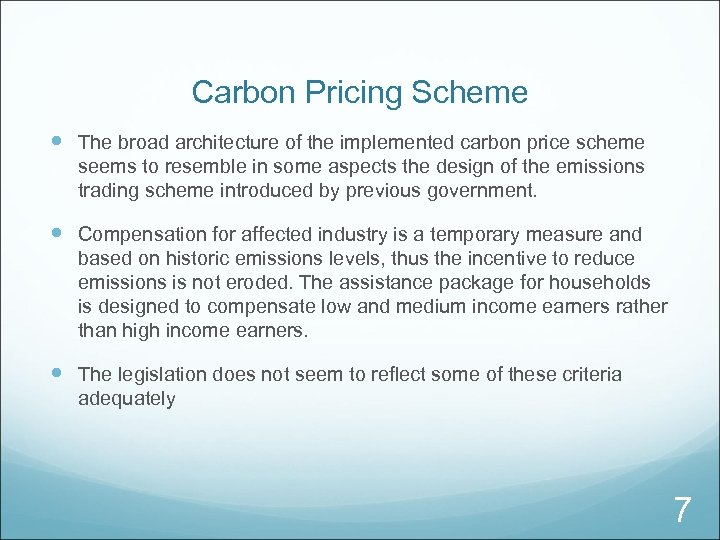 Carbon Pricing Scheme The broad architecture of the implemented carbon price scheme seems to