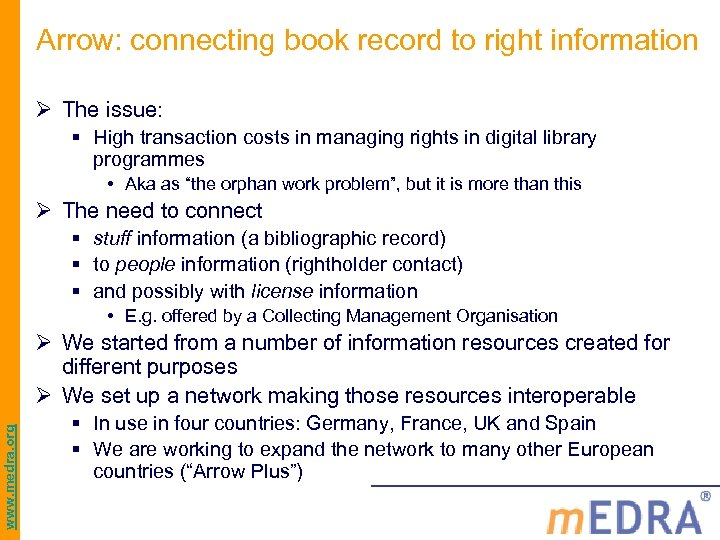 Arrow: connecting book record to right information Ø The issue: § High transaction costs
