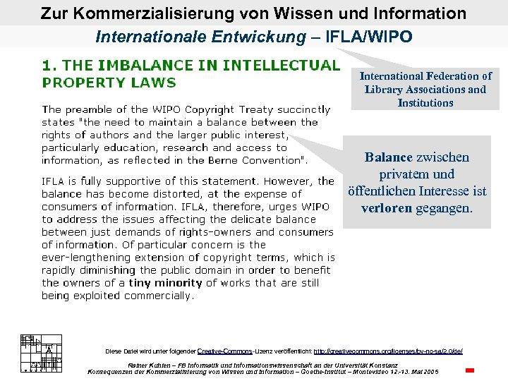 Zur Kommerzialisierung von Wissen und Information Internationale Entwickung – IFLA/WIPO International Federation of Library