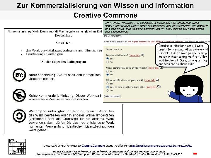 Zur Kommerzialisierung von Wissen und Information Creative Commons Diese Datei wird unter folgender Creative