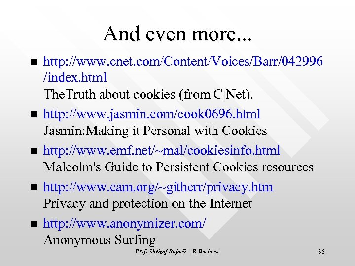 And even more. . . n n n http: //www. cnet. com/Content/Voices/Barr/042996 /index. html