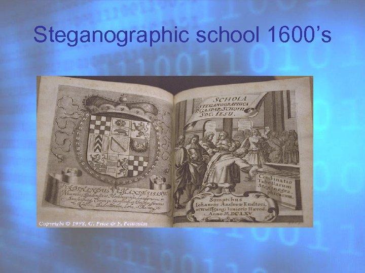 Steganographic school 1600's