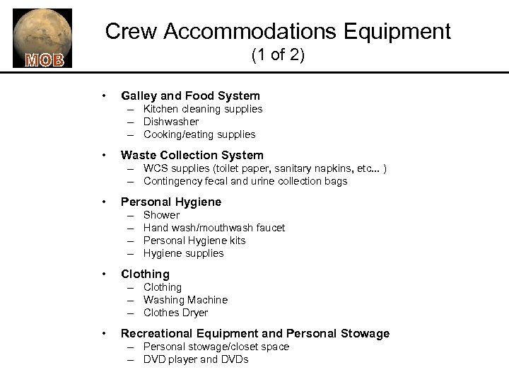 Crew Accommodations Equipment (1 of 2) • Galley and Food System – Kitchen cleaning