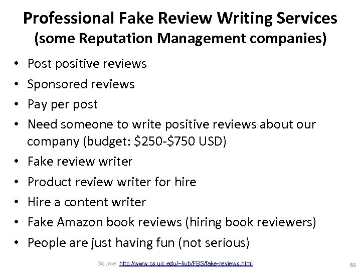 Professional Fake Review Writing Services (some Reputation Management companies) • • • Post positive