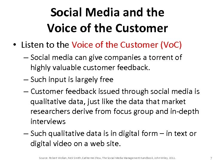 Social Media and the Voice of the Customer • Listen to the Voice of